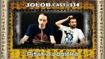 JOUOB.cast@134 : Pitát a vopička