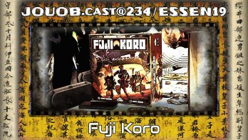 JOUOB.cast@234 / ESSEN19 : Fuji Koro
