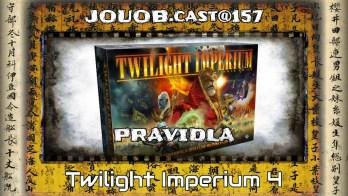 JOUOB.guide@157 / PRAVIDLA : Twilight Imperium 4 CZ