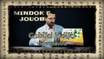 JOUOB & MINDOK – Goblíci jedlíci [ videonávod ]