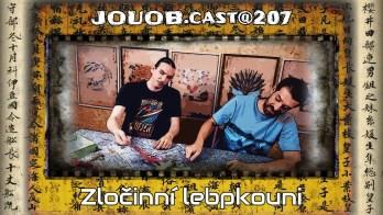 JOUOB.cast@207 : Zločinní lebpkouni