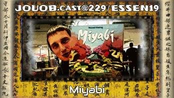 JOUOB.cast@229 / ESSEN19 : Miyabi