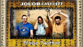 JOUOB.cast@177 : Třeba Twitter
