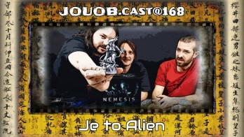 JOUOB.cast@168 : Je to Alien