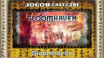 JOUOB.cast@201 / SPEŠL : Gloomhaven