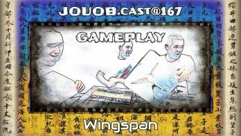 JOUOB.cast@167 / GAMEPLAY : Wingspan
