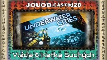 JOUOB.cast@128 / ROZHOVOR : Underwater Cities – Vláďa a Katka Suchých