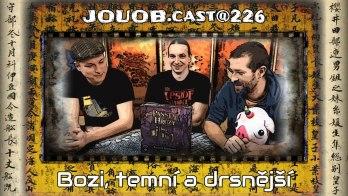 JOUOB.cast@226 : Bozi, temní a drsnější