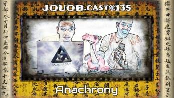 JOUOBcast 135 / REKRABIZACE : Anachrony