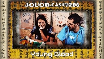 JOUOB.cast@206 : Young Blood