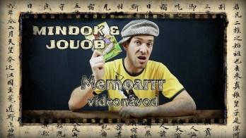 JOUOB & MINDOK – Memoarrr [ videonávod ]