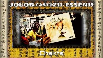 JOUOB.cast@231 / ESSEN19 : Chakra