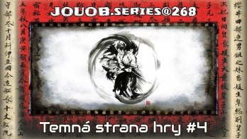 JOUOB.series@268 / Temná strana hry #4 : Preview, komunita & komunikace