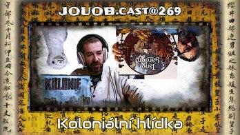 JOUOB.cast@269 : Kolonizační hlídka