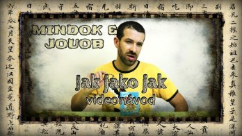 JOUOB & MINDOK – Jak jako jak [ videonávod ]