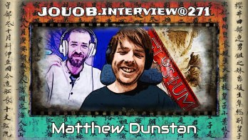 JOUOB.interview@271 : Matthew Dunstan [ ENG ]