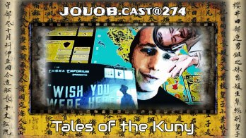 JOUOB.cast@274 : Tales of the Kuny
