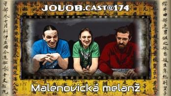 JOUOB.cast@174 : Malenovická melanž