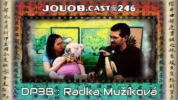 JOUOB.cast@246 / ROZHOVOR : Radka Mužíková & Deskovky pro 3 bratry