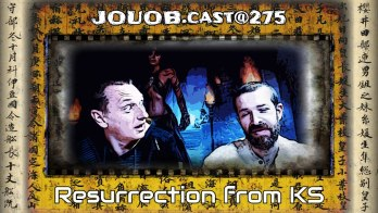 JOUOB.cast@275 : Resurrection from KS
