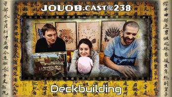 JOUOB.cast@238 / SPECIAL : Deckbuilding
