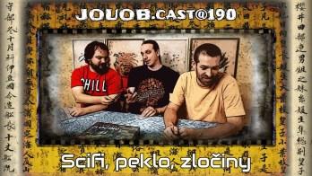 JOUOB.cast@190 : Scifi, peklo, zločiny