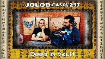 JOUOB.cast@237 : Deep In Vault