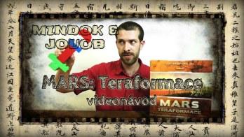 JOUOB & MINDOK – MARS : Teraformace [ videonávod ]