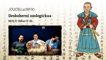 JOUOBcast 096: Deskoherní zoologickaa