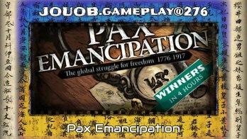 JOUOB.gameplay@276 : Pax Emancipation