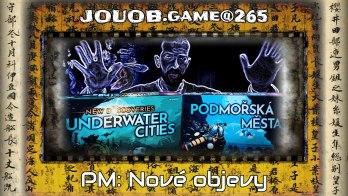 JOUOB.game@265 : Podmořská města: Nové objevy