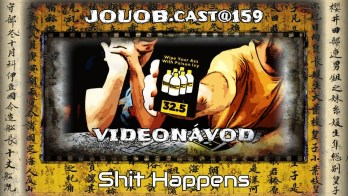 JOUOB.guide@159 / VIDEONÁVOD : Shit Happens
