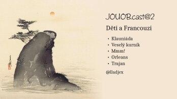 JOUOB.cast@2 : Děti a Francouzi