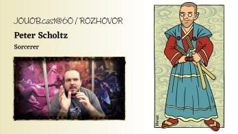 JOUOB.cast@60 / ROZHOVOR : Spiel Essen – Peter Scholtz : Sorcerer