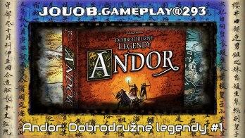 JOUOB.gameplay@293 : Andor – Dobrodružné legendy #1