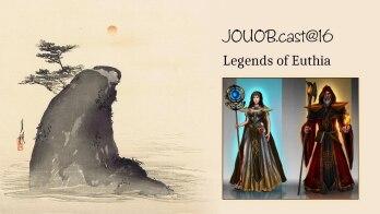 JOUOB.cast@16 / ROZHOVOR  : Tadeáš SPOUSTA – Legends of Euthia