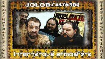 JOUOB.cast@304 : Internátová atmosféra