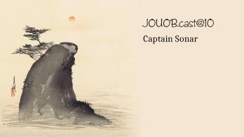 JOUOB.cast@10 : Captain Sonar