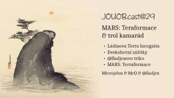 JOUOB.cast@29 / SPEŠL : MARS Teraformace – troll kamarádem