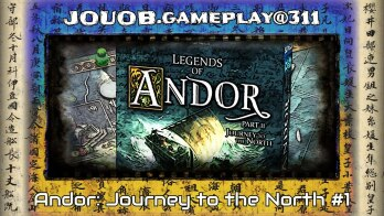 JOUOB.gameplay@311 : Andor – Journey to the North #1