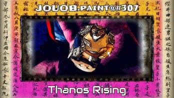JOUOB.paint@307 : Thanos Rising