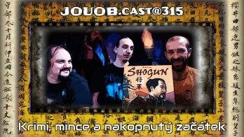 JOUOB.cast@315 : Krimi, mince a nakopnutý začátek