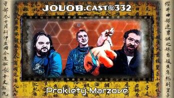 JOUOB.cast@332 : Prokletý Marzové