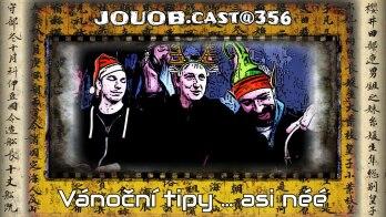 JOUOB.cast@356 : Vánoční tipy … asi néé