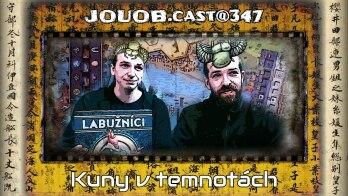 JOUOB.cast@347 : Kuny v temnotách