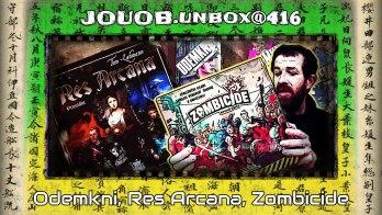 JOUOB.unbox@416 : Odemkni, Res Arcana, Zombicide 2ed