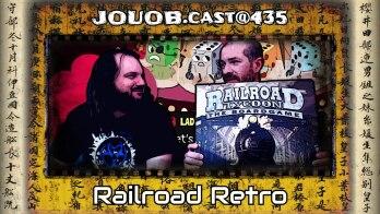 JOUOB.cast@436 : Railroad Retro