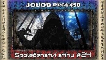 JOUOB rpg@450 : Společenství stínu 24
