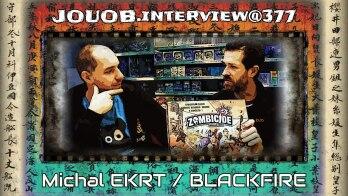 JOUOB.interview@377 : Michal Ekrt – BLACKFIRE
