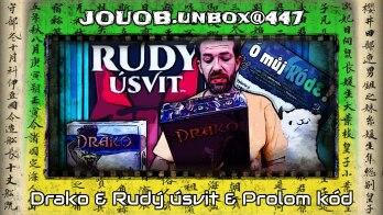 JOUOB.unbox@447 : Drako / Rudý úsvit / Prolom kód